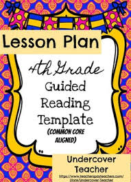 4th grade guided reading lesson plan template editable common
