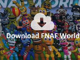 fnaf fan made games for free download fnaf world full version