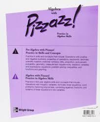 amazon com algebra with pizzazz practice exercises for the