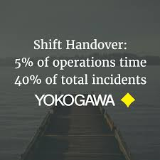 shift handover 5 of operations time 40 of incidents u2014 yokogawa