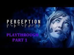 Blind Terror Perception Gameplay Part 1 Blind Terror Youtube