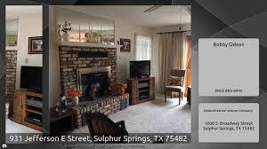 931 jefferson e street sulphur springs tx 75482 youtube