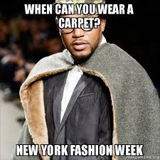 New York Meme - nyfw a meme based guide to new york fashion week