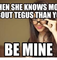 Mine Meme - en she knows mo out tegustthan y be mine mine meme on me me