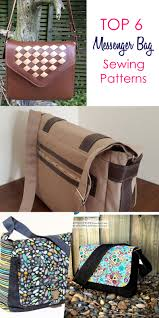 7 best messenger bag patterns that are easy to sew sew some stuff