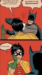 Batman Robin Meme - origin of the batman slapping robin meme comics amino