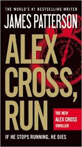 alex cross run by patterson book review mystery book detective