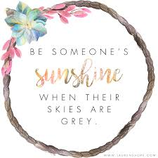 quotes about joy in simple things be someone u0027s sunshine quotes inspiration motivation quotes