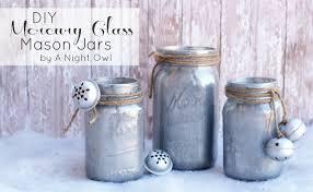 Mercury Glass Vases Diy Diy Mercury Glass Mason Jars A Night Owl Blog