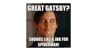 Meme Tobey Maguire - so that s how tobey maguire was cast as nick great gatsby memes
