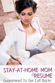 Stay At Home Mom On Resume Example Stay At Home Mom Resume Guaranteed To Get Call Backs