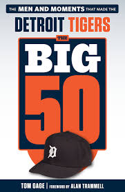 the big 50 detroit tigers triumph books