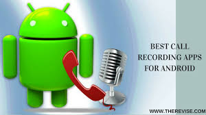 best recording app for android best call recording apps for android free paid apps