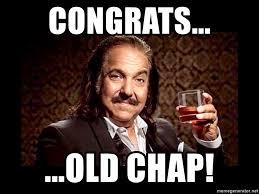 Congratulations Meme - congrats old chap ron congratulations meme generator