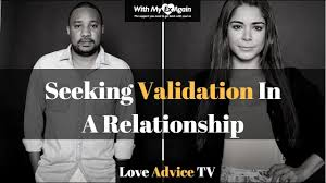 Seeking How To How To Stop Seeking Validation In A Relationship Or From An Ex