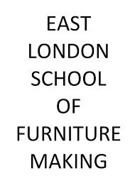 east london of furniture making furniture making courses