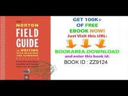 the norton field guide to the norton field guide to writing with readings and handbook