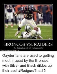 Broncos Vs Raiders Meme - 25 best memes about bad mouth bad mouth memes
