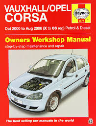 vauxhall opel corsa service and repair manual 2000 2006 haynes