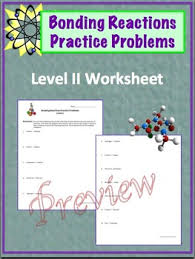 bonding reactions ionic and covalent practice worksheets