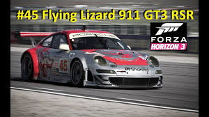 porsche gt3 rsr 45 flying lizard 911 gt3 rsr forza horizon 3 youtube