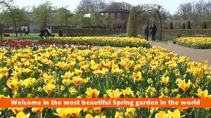 welcome in the most beautiful spring garden in the world youtube