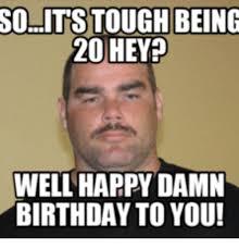 Tough Guy Meme - 25 best memes about happy birthday tough guy happy birthday