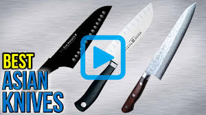 top asian knives video review best asian knives