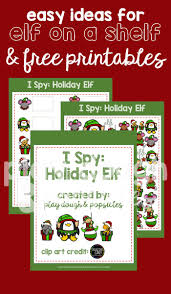 free printables easy and fun ideas for your elf on the shelf