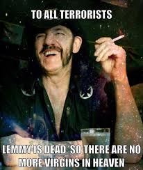 Lemmy Meme - there are no more virgins in heaven heavy metal know your meme