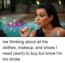 Buy All The Shoes Meme - 25 best memes about brand new makeup and shoes brand new