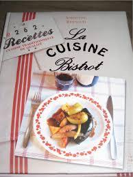 livre cuisine bistrot la cuisine bistrot accrogourmandise