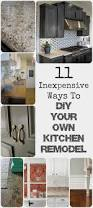 Cheap Diy Kitchen Backsplash 11 Ways To Diy Kitchen Remodel Baseboard Countertop And Kitchens