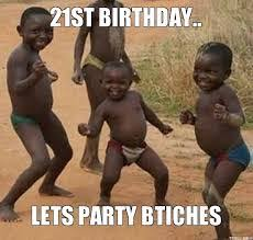 Happy 21 Birthday Meme - 21st birthday meme wishes quotes and messages