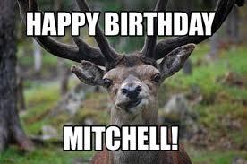 Mitchell Meme - meme creator happy birthday mitchell meme generator at