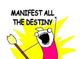 All Of The Things Meme - meme maker manifest all the destiny