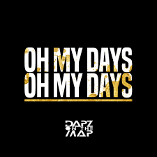 Maps Lyrics Dapz On The Map U2013 Oh My Days Lyrics Genius Lyrics