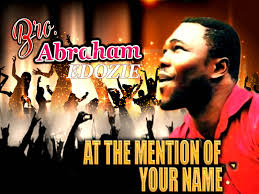 gozie okeke thanksgiving worship abraham edozie at the mention of your name latest 2016
