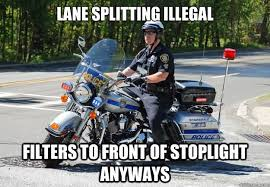 Funny Motorcycle Meme - 40 very funny cops meme pictures and photos