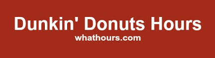 dunkin donuts hours of operation phone number locations near me