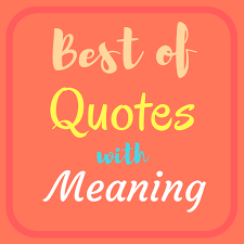 best daily thoughts with meanings quotes collection