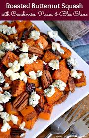 roasted butternut squash with cranberries pecans and blue cheese