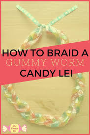 Where To Buy Candy Leis How To Braid A Gummy Worm Candy Lei U2014 The Candy Lei