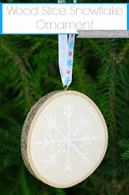 painted snowflake wood slice ornament all things g d