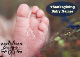 virtue inspired baby names babies and thanksgiving