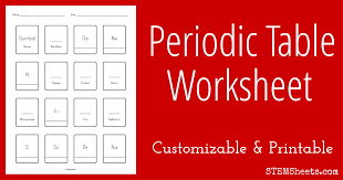 periodic table worksheet for middle periodic table worksheet customizable stem sheets