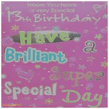 birthday cards lovely 13 birthday card messages 13 birthday card