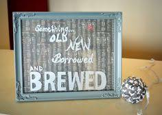 something something new something borrowed something brewed personalized something something new something borrowed
