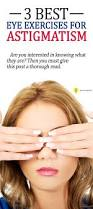 Astigmatism Night Blindness 213 Best Eye Care Images On Pinterest Chronic Dry Eye Healthy