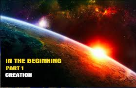 in the beginning part 1 creation youtube